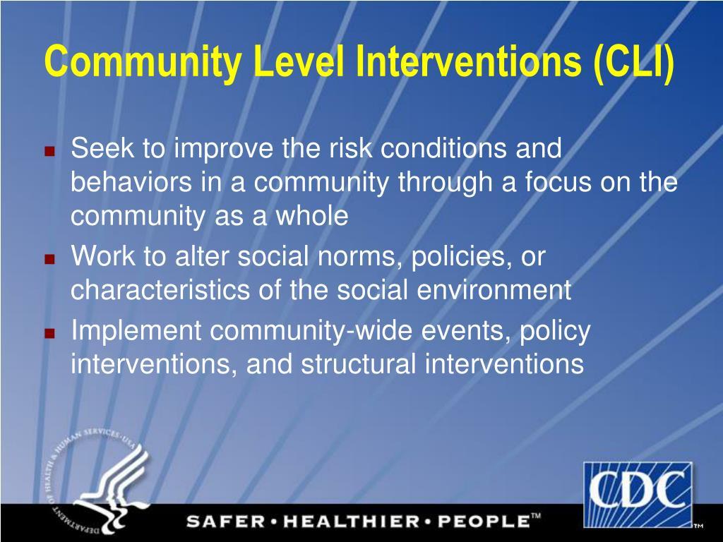 Community Level Interventions (CLI)