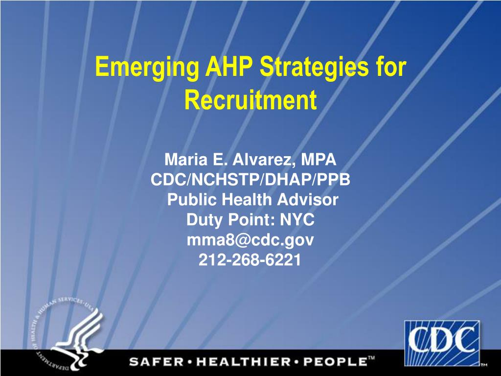 emerging ahp strategies for recruitment