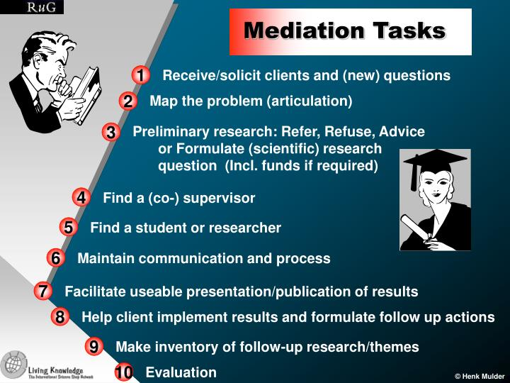 Mediation Tasks