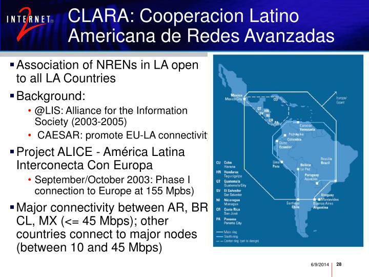 CLARA: Cooperacion Latino Americana de Redes Avanzadas