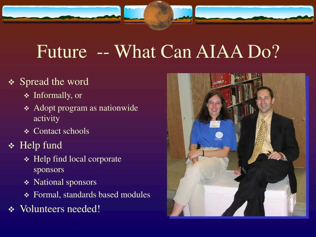 Future  -- What Can AIAA Do?