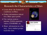 research the characteristics of mars