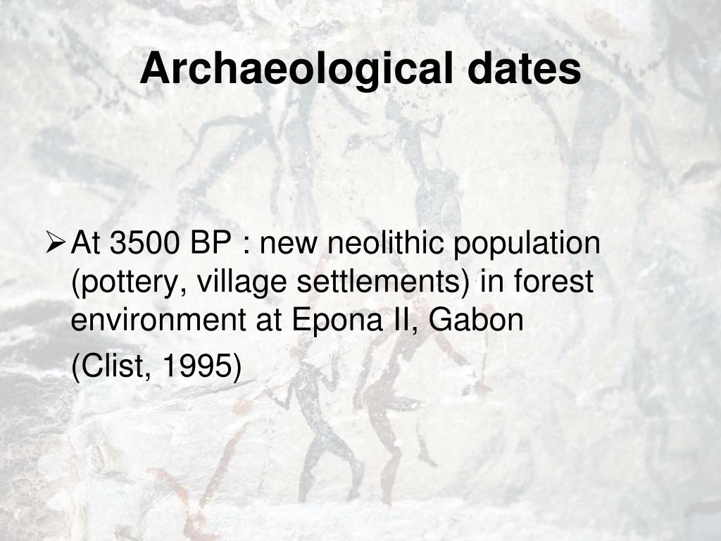 Archaeological dates