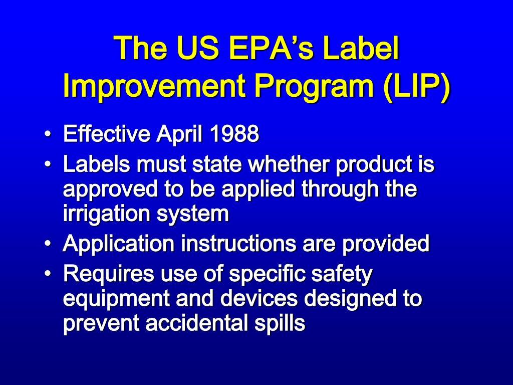 The US EPA's Label Improvement Program (LIP)