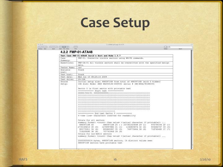 Case Setup