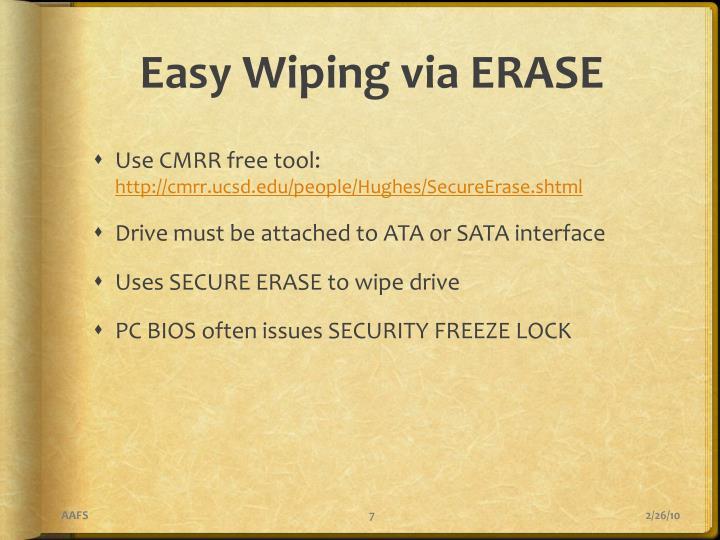 Easy Wiping via ERASE