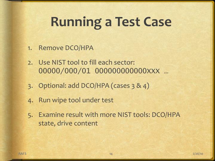 Running a Test Case