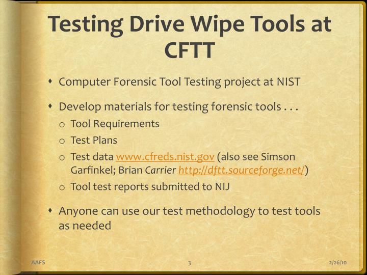 Testing Drive Wipe Tools at CFTT