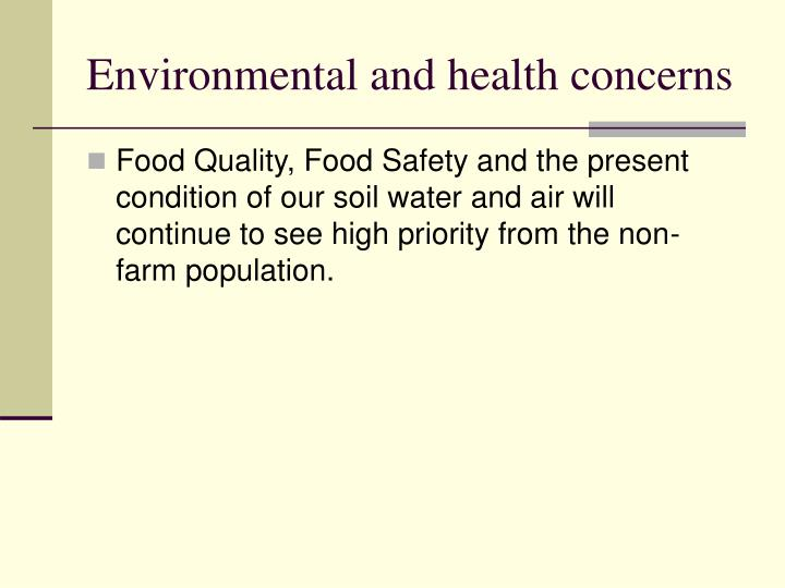 Environmental and health concerns
