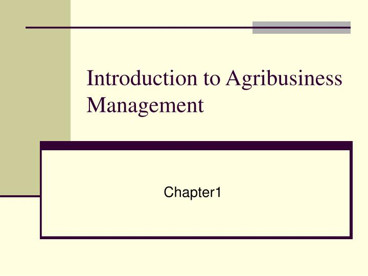 introduction to agribusiness management