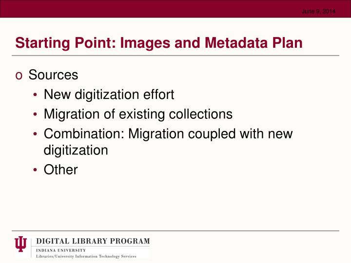 Starting point images and metadata plan