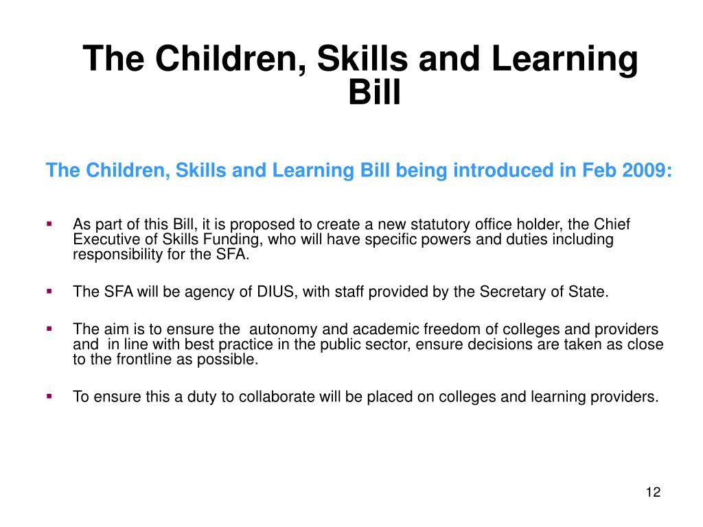 The Children, Skills and Learning  Bill