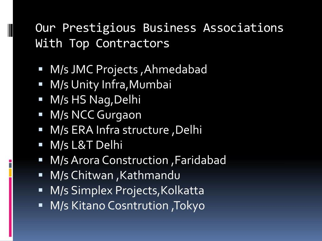 Our Prestigious Business Associations With Top Contractors