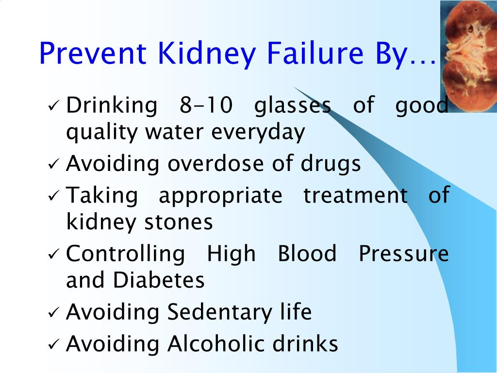Prevent Kidney Failure By…