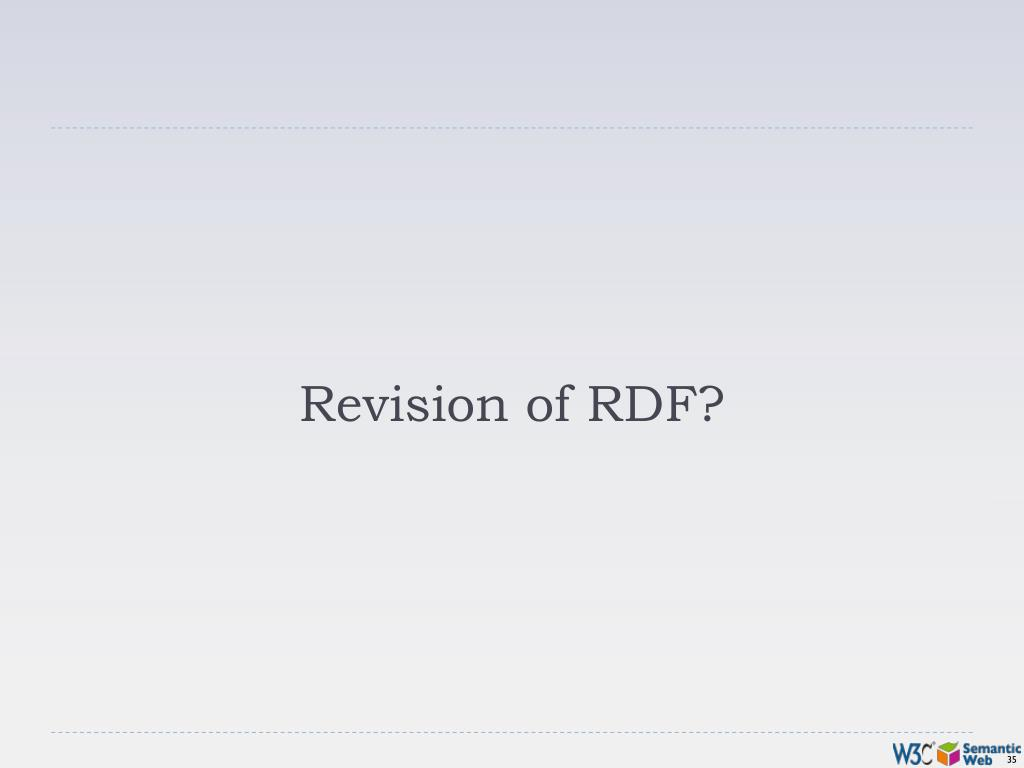 Revision of RDF?