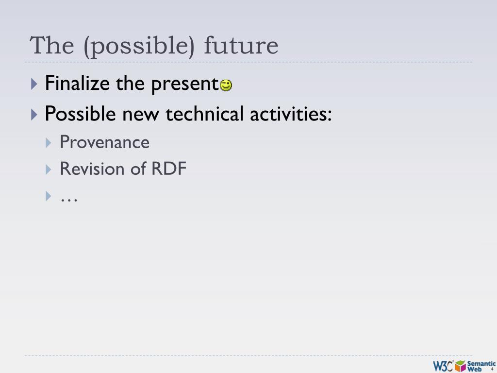The (possible) future