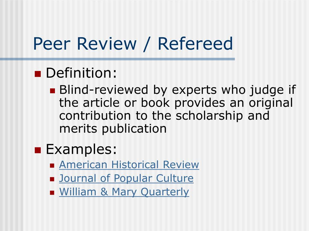 Peer Review / Refereed