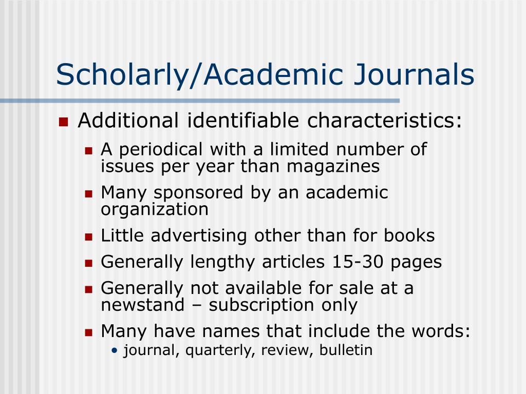 Scholarly/Academic Journals