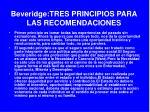 beveridge tres principios para las recomendaciones