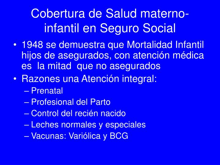 Cobertura de Salud materno-infantil en Seguro Social
