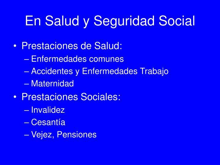 En Salud y Seguridad Social