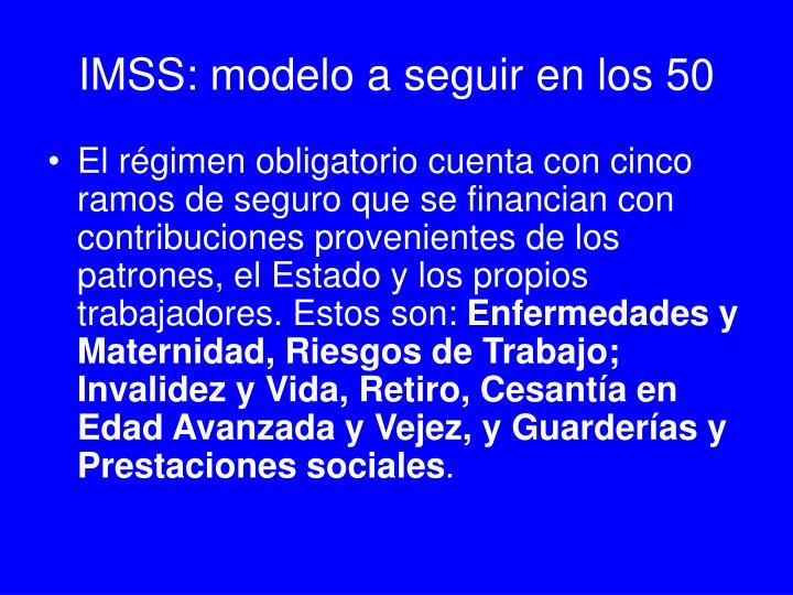 IMSS: modelo a seguir en los 50