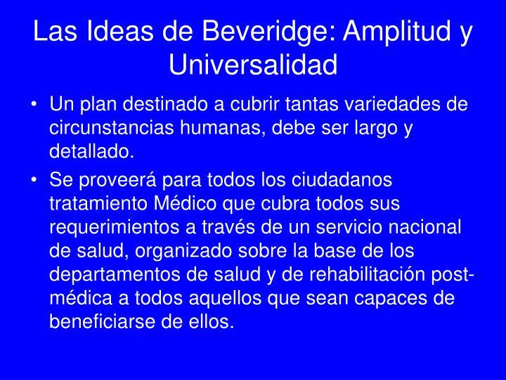 Las Ideas de Beveridge: Amplitud y Universalidad