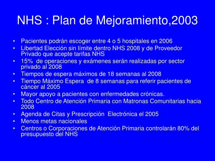 NHS : Plan de Mejoramiento,2003
