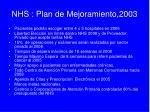 nhs plan de mejoramiento 2003