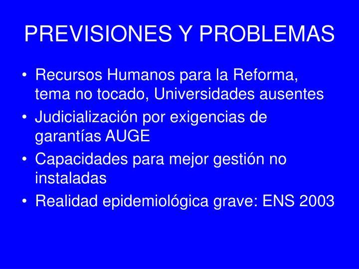 PREVISIONES Y PROBLEMAS