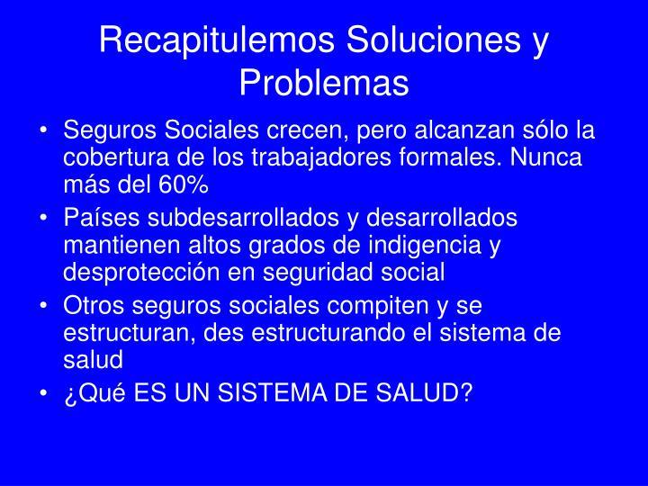 Recapitulemos Soluciones y Problemas