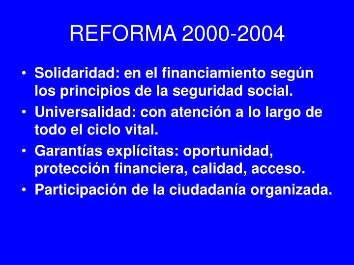 REFORMA 2000-2004