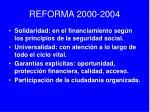 reforma 2000 2004