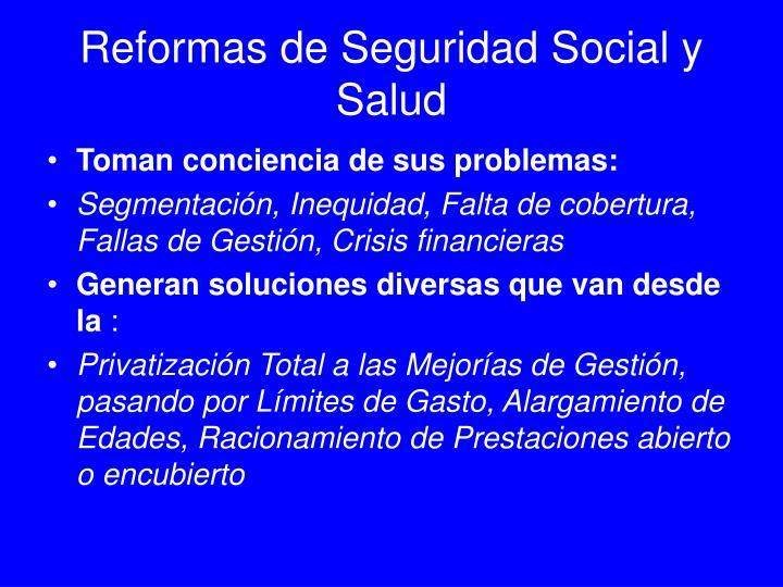 Reformas de Seguridad Social y Salud