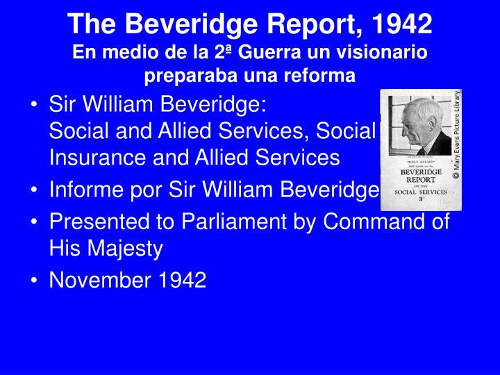 The Beveridge Report, 1942