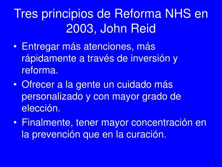 Tres principios de Reforma NHS en 2003, John Reid