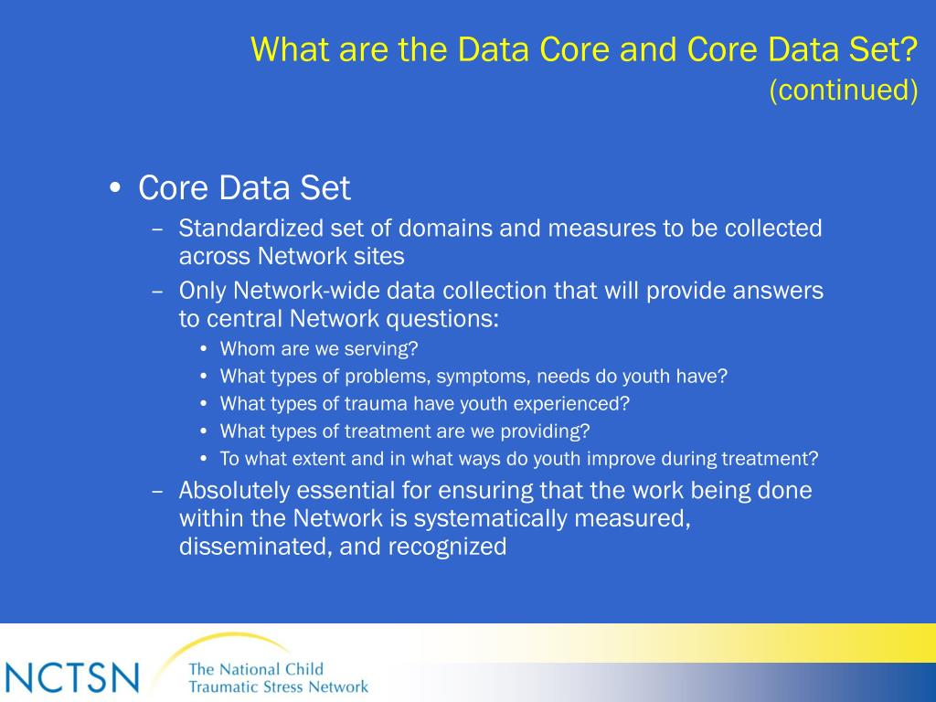 What are the Data Core and Core Data Set?
