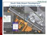 south side airport development current and proposed master plan1