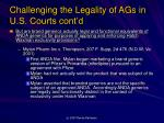 challenging the legality of ags in u s courts cont d6