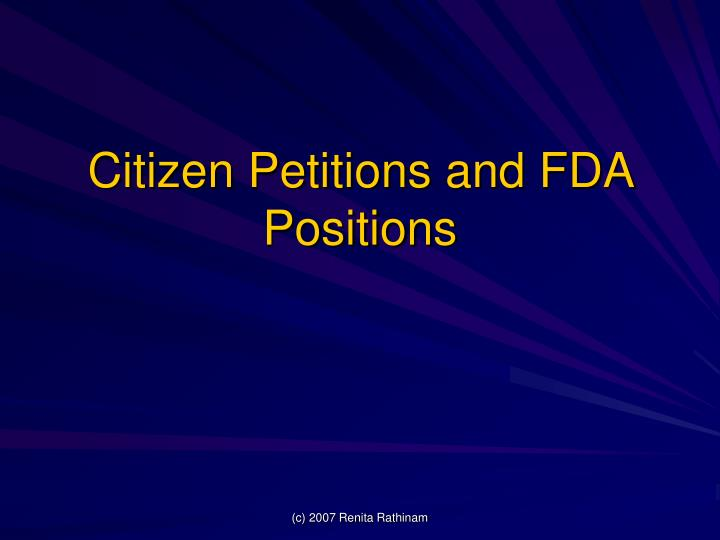 Citizen Petitions and FDA Positions