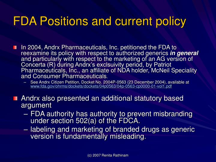 FDA Positions and current policy