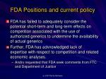 fda positions and current policy3