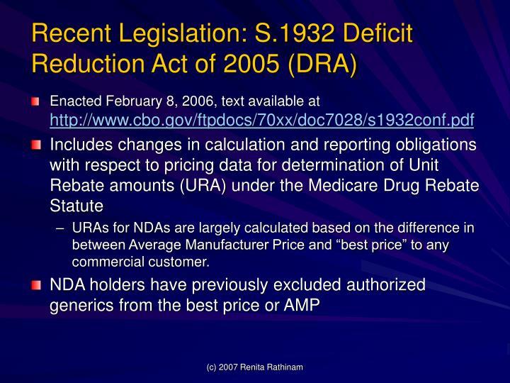Recent Legislation: S.1932 Deficit Reduction Act of 2005 (DRA)