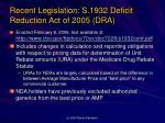 recent legislation s 1932 deficit reduction act of 2005 dra