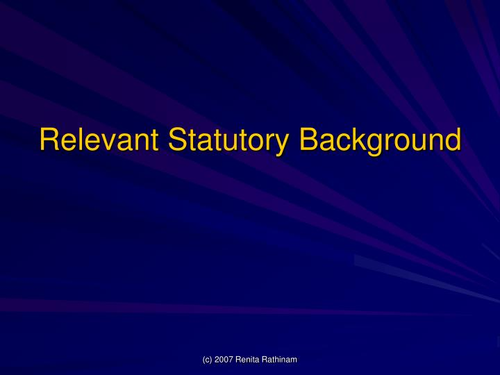 Relevant Statutory Background