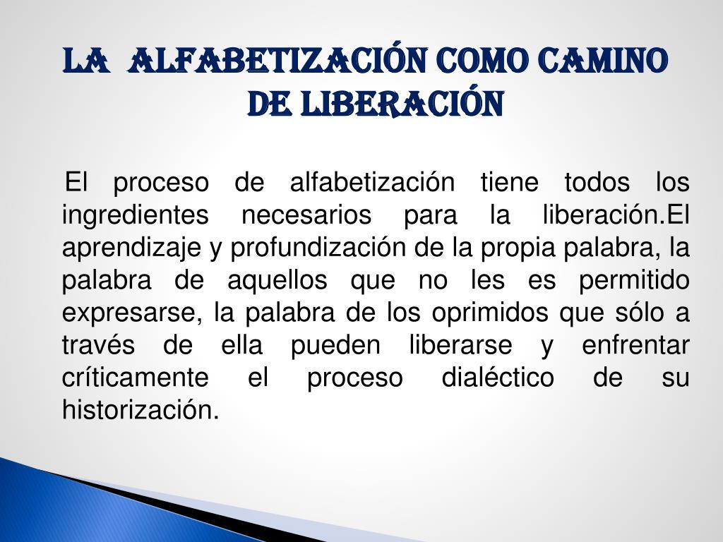 LA  ALFABETIZACIÓN COMO CAMINO DE LIBERACIÓN