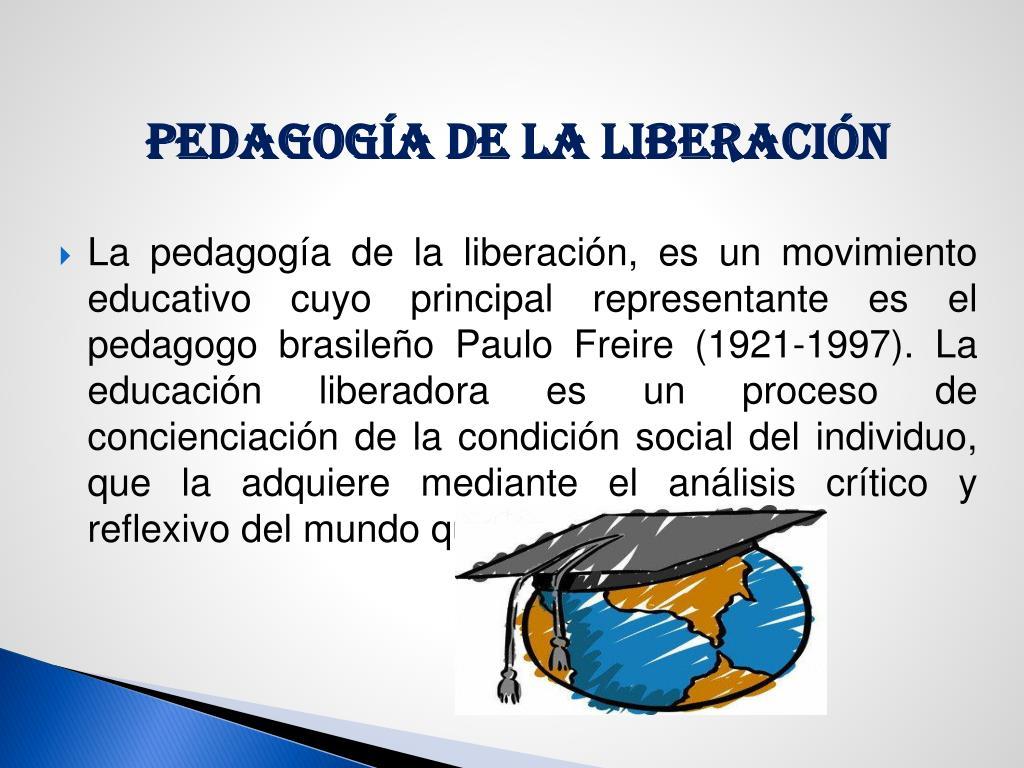 PEDAGOGÍA DE LA LIBERACIÓN