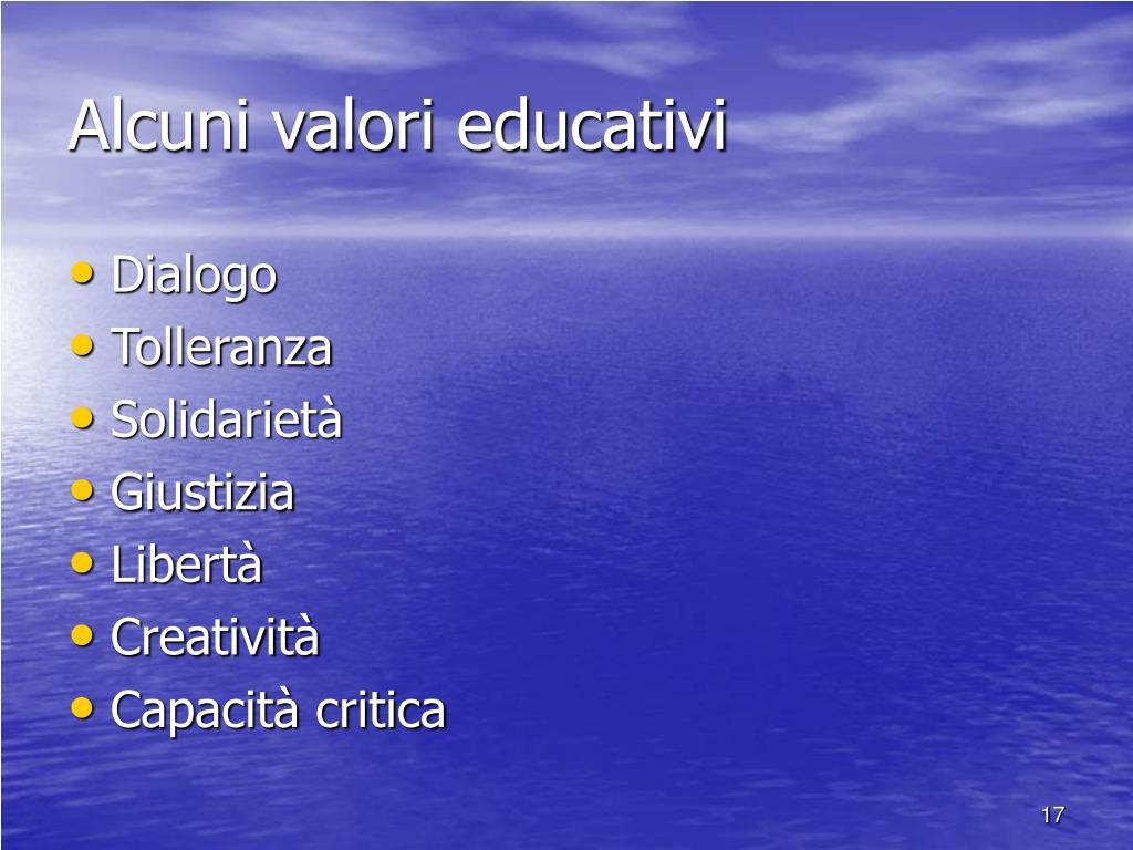 Alcuni valori educativi