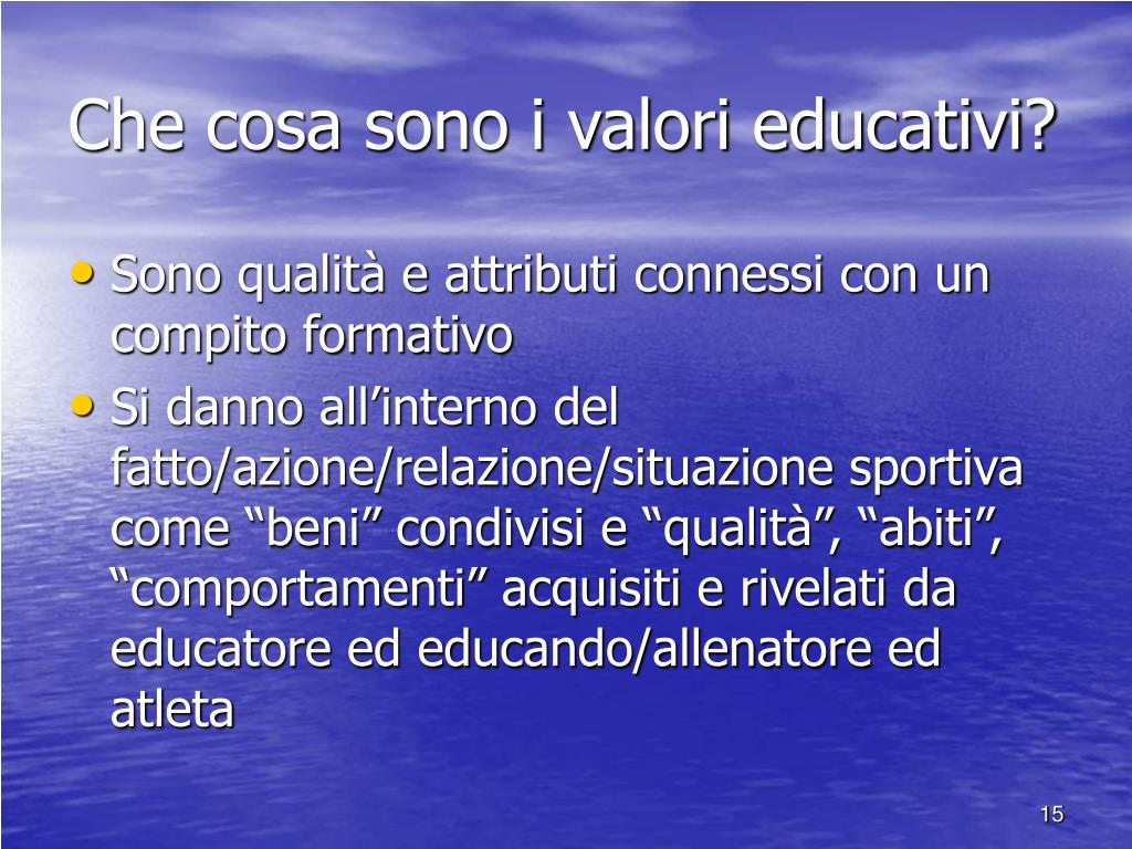 Che cosa sono i valori educativi?