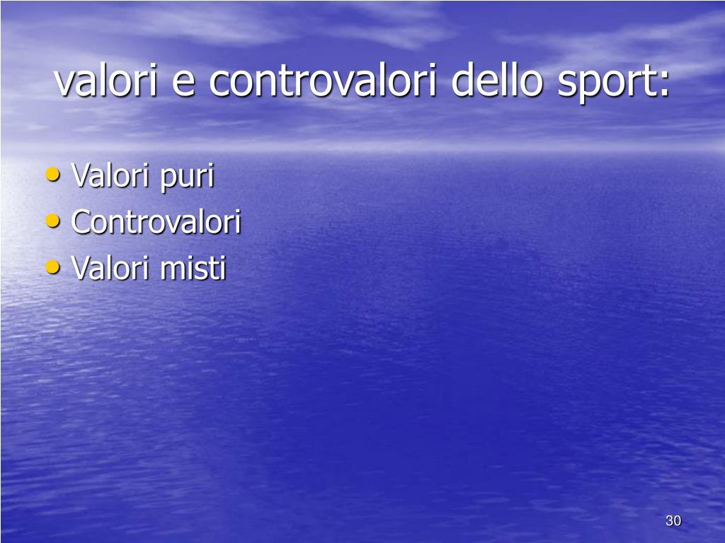 valori e controvalori dello sport: